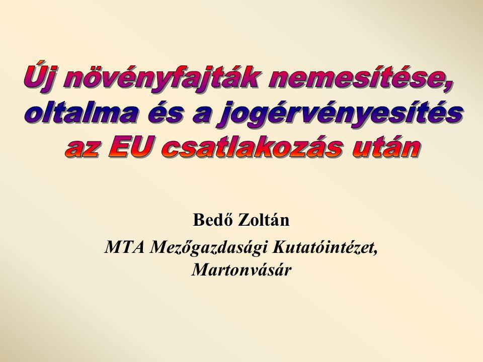 Bedő Zoltán MTA Mezőgazdasági Kutatóintézet, Martonvásár
