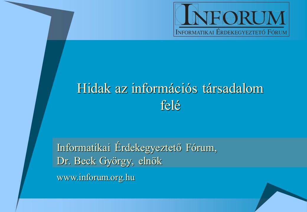 Informatikai Érdekegyeztető Fórum, Dr.