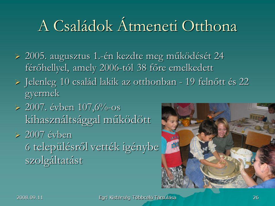 A Családok Átmeneti Otthona  2005.