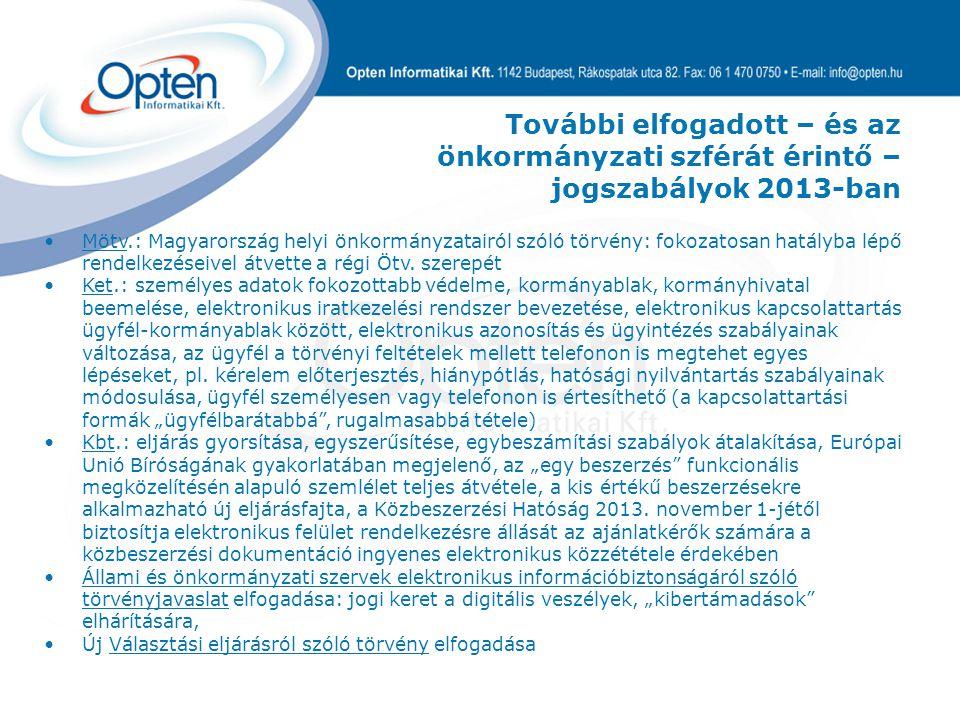 Mötv.: Magyarország helyi önkormányzatairól szóló törvény: fokozatosan hatályba lépő rendelkezéseivel átvette a régi Ötv.