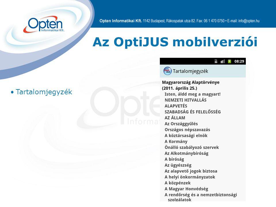 Az OptiJUS mobilverziói Tartalomjegyzék