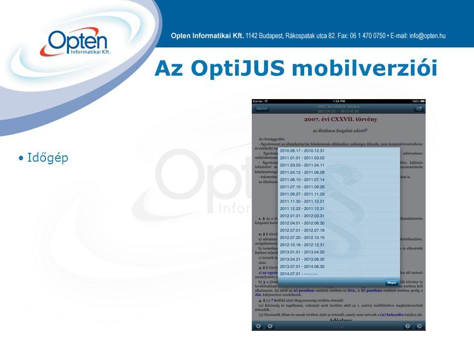 Az OptiJUS mobilverziói Időgép