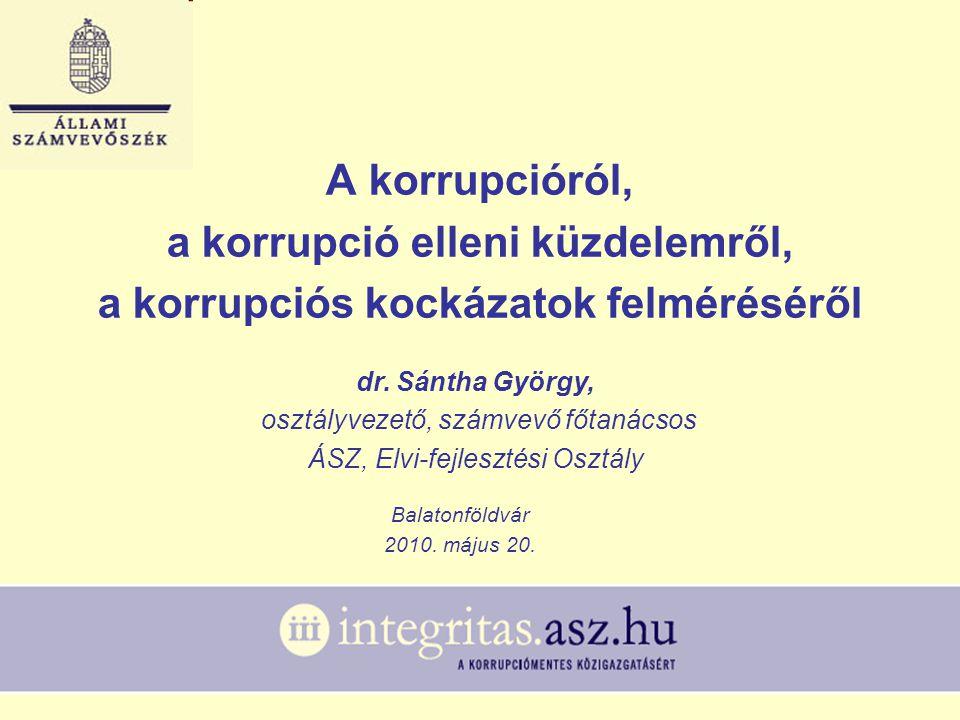 A korrupcióról, a korrupció elleni küzdelemről, a korrupciós kockázatok felméréséről Balatonföldvár 2010.