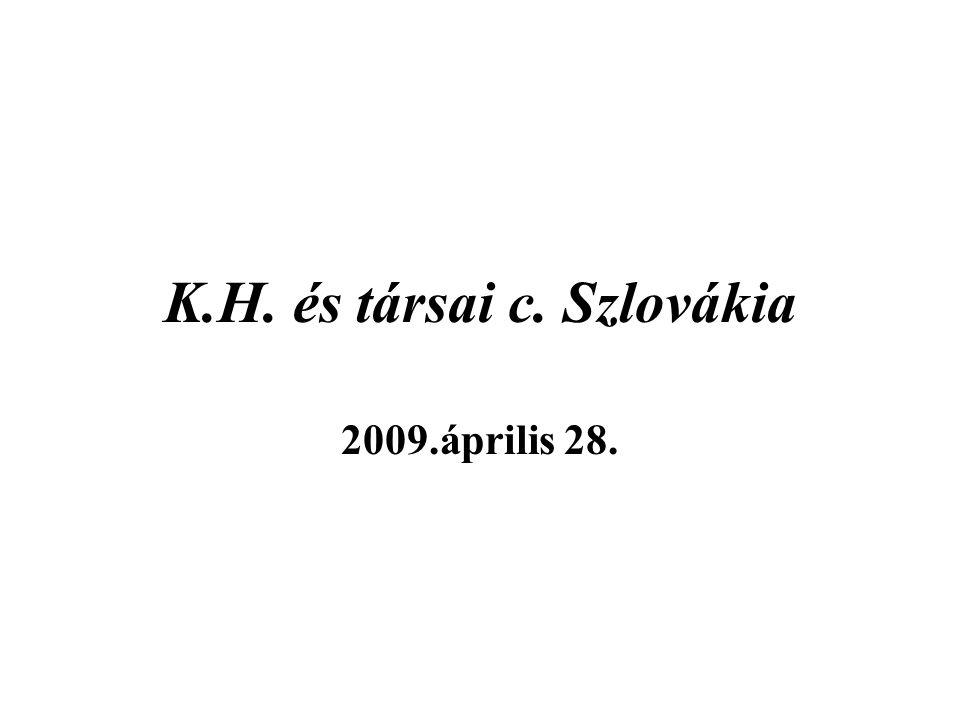 K.H. és társai c. Szlovákia 2009.április 28.