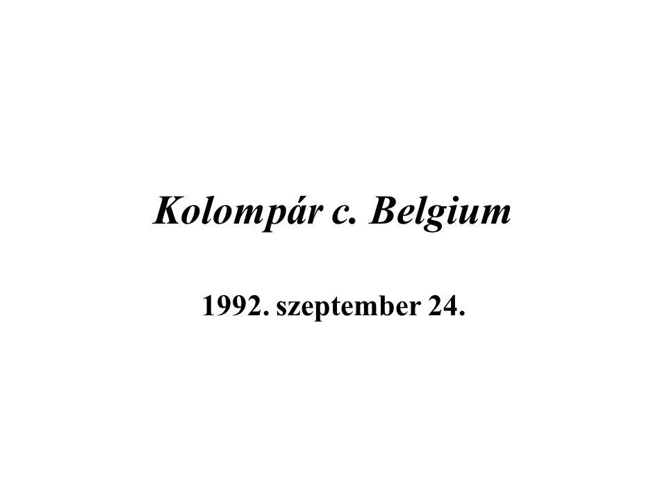Kolompár c. Belgium 1992. szeptember 24.