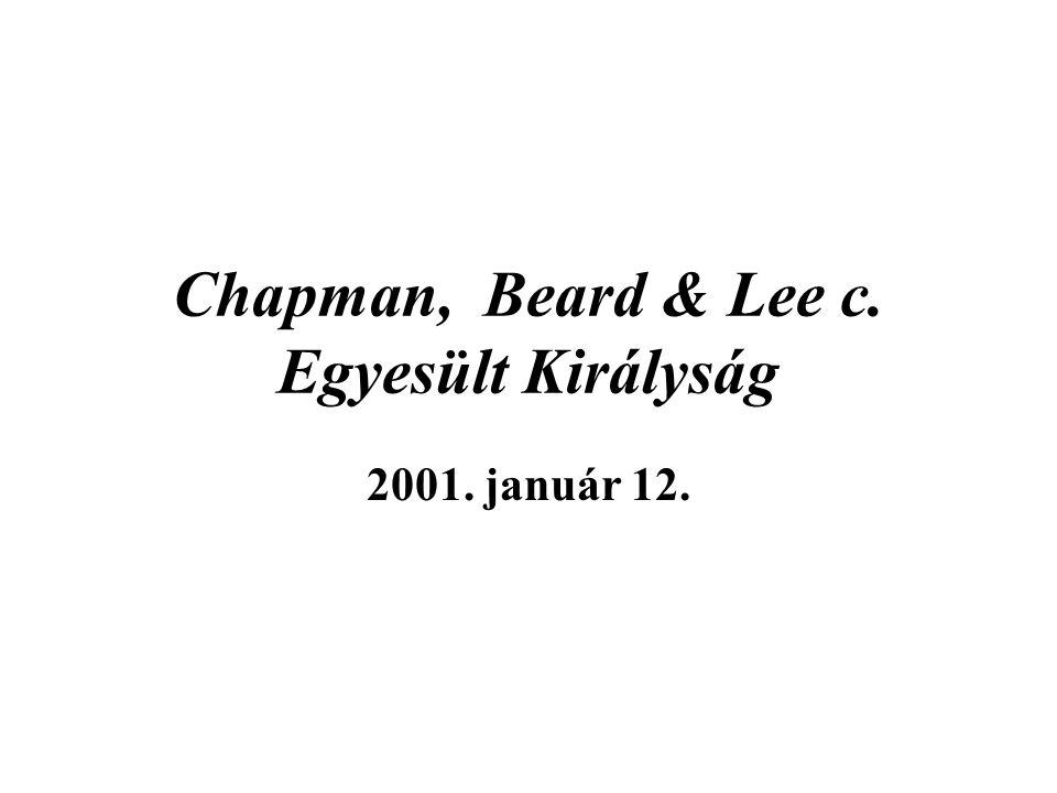 Chapman, Beard & Lee c. Egyesült Királyság 2001. január 12.