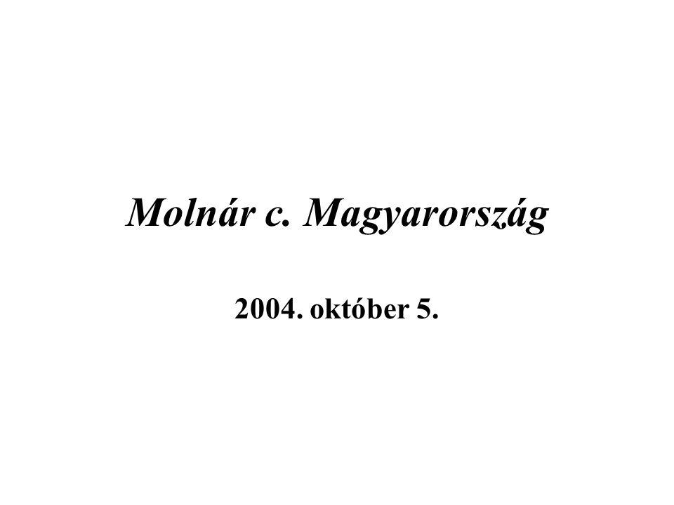 Molnár c. Magyarország 2004. október 5.