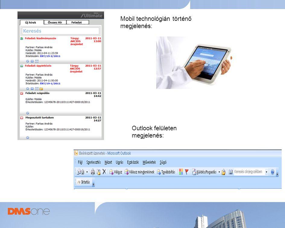 Mobil technológián történő megjelenés: Outlook felületen megjelenés: