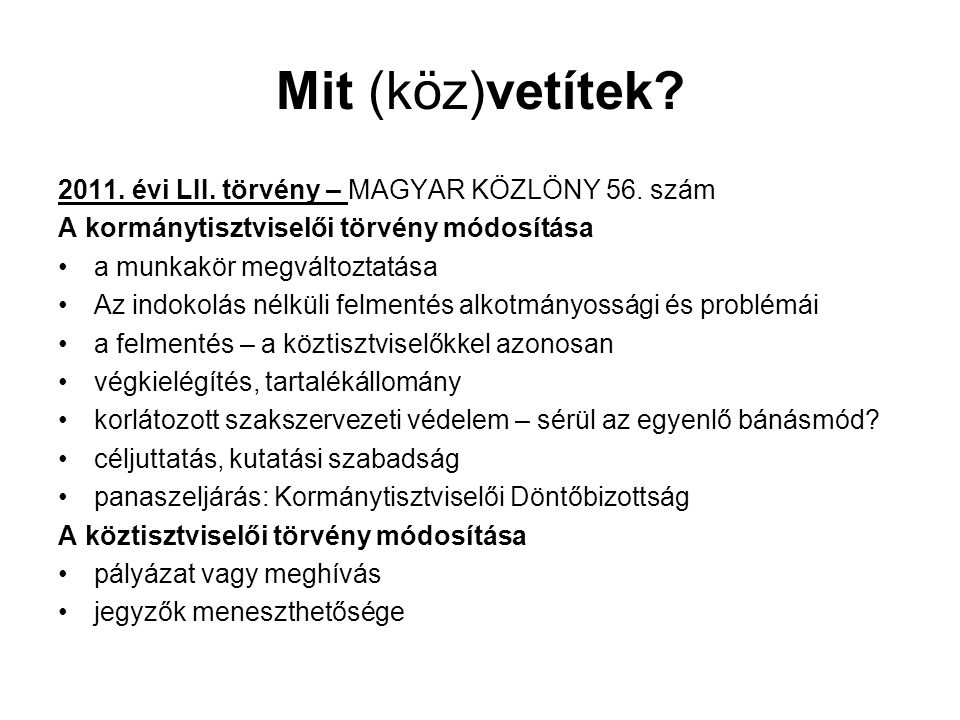 Kormánytisztviselők – a munkakör megváltozása Ktjv.