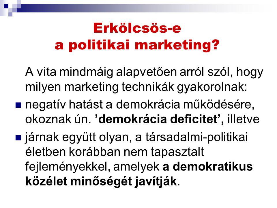 Erkölcsös-e a politikai marketing.