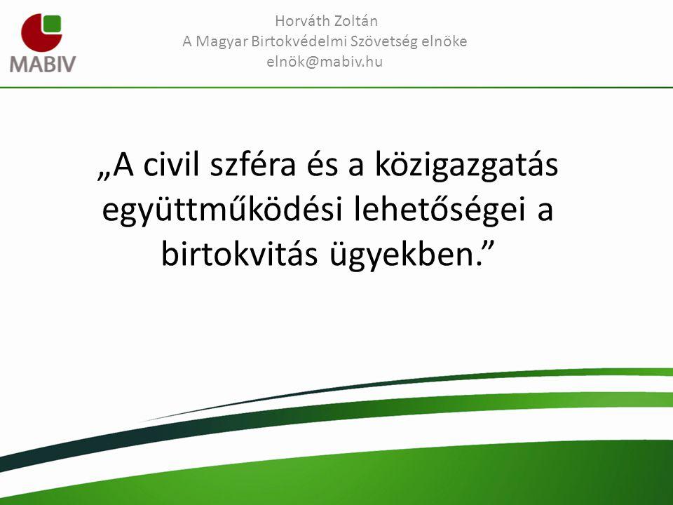 Magyar Birtokvédelmi Szövetség Köszönöm megtisztelő figyelmüket!