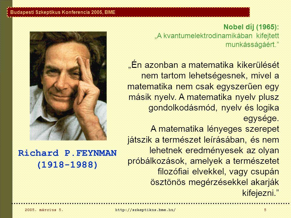 Budapesti Szkeptikus Konferencia 2005, BME 2005. március 5.http://szkeptikus.bme.hu/26