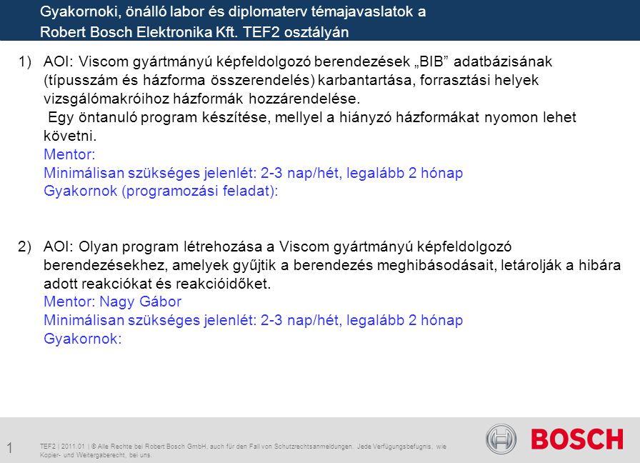 """ AOI: Viscom gyártmányú képfeldolgozó berendezések """"BIB"""" adatbázisának (típusszám és házforma összerendelés) karbantartása, forrasztási helyek vizsg"""