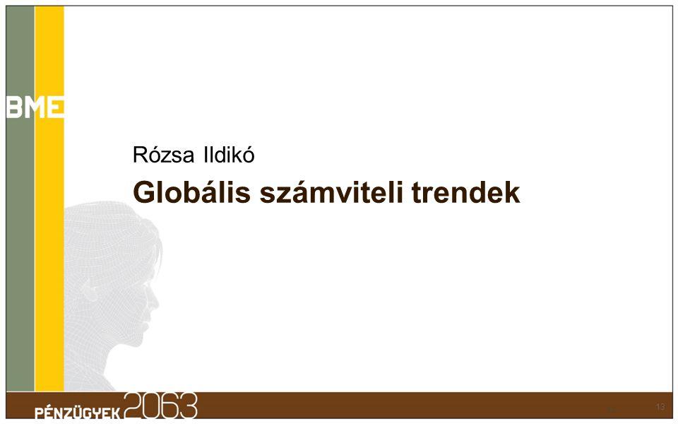 Rózsa Ildikó Globális számviteli trendek 13