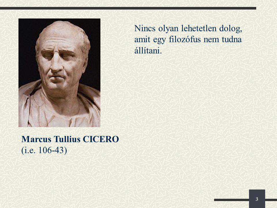 3 Marcus Tullius CICERO (i.e.