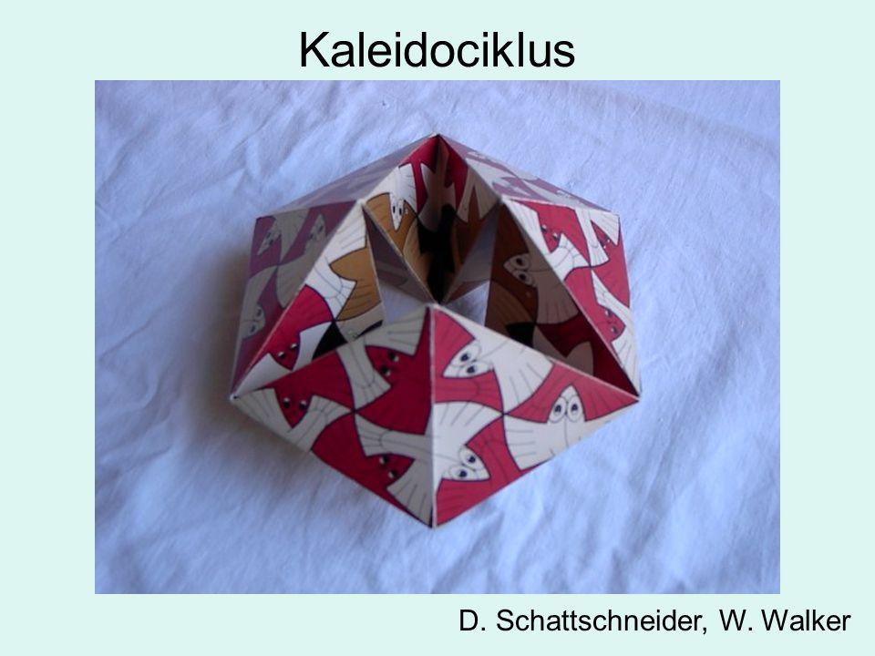 Kaleidociklus D. Schattschneider, W. Walker