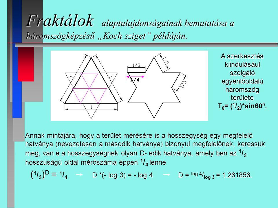 """Fraktálok alaptulajdonságainak bemutatása a háromszögképzésű """"Koch sziget"""" példáján. Annak mintájára, hogy a terület mérésére is a hosszegység egy meg"""