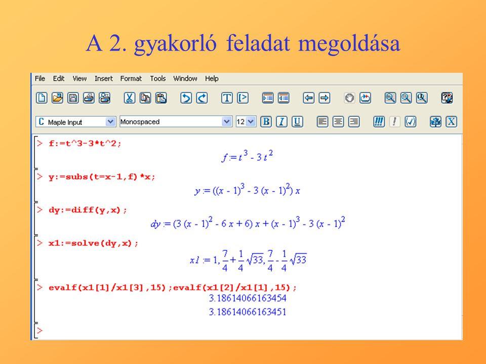 A 2.lecke Feladat:Tekintsük az f=4·x 4 +4·x 3 -13·x 2 -7·x+8 po- linomot.
