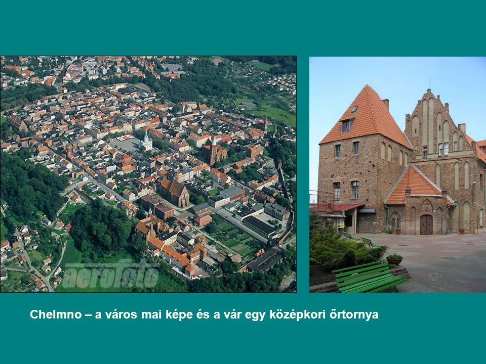 Chelmno – a város mai képe és a vár egy középkori őrtornya
