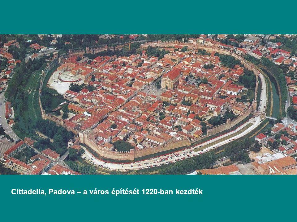 Cittadella, Padova – a város építését 1220-ban kezdték