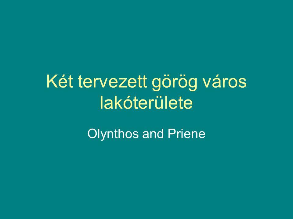 Két tervezett görög város lakóterülete Olynthos and Priene
