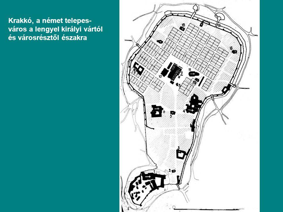 Krakkó, a német telepes- város a lengyel királyi vártól és városrésztől északra