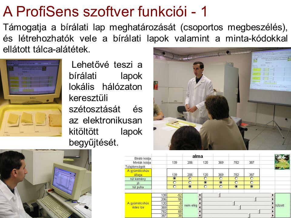 4/18 A ProfiSens szoftver funkciói - 1 Támogatja a bírálati lap meghatározását (csoportos megbeszélés), és létrehozhatók vele a bírálati lapok valamin