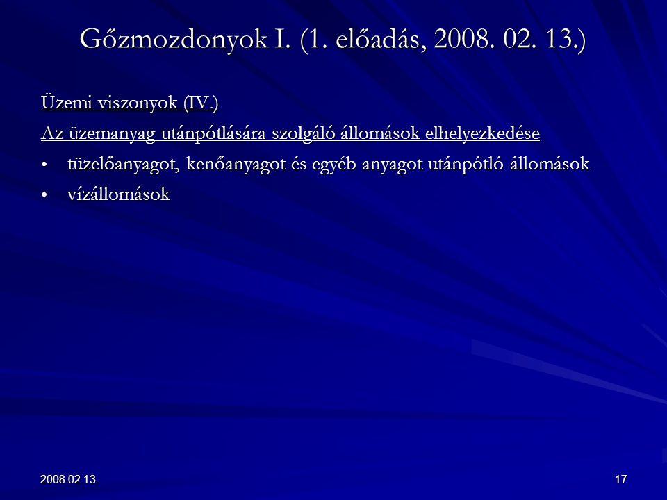 2008.02.13.17 Gőzmozdonyok I. (1. előadás, 2008. 02. 13.) Üzemi viszonyok (IV.) Az üzemanyag utánpótlására szolgáló állomások elhelyezkedése tüzelőany