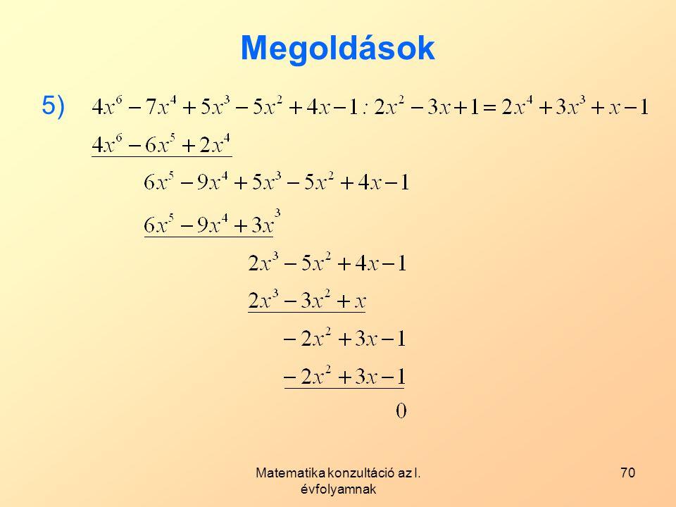 Matematika konzultáció az I. évfolyamnak 70 Megoldások 5)