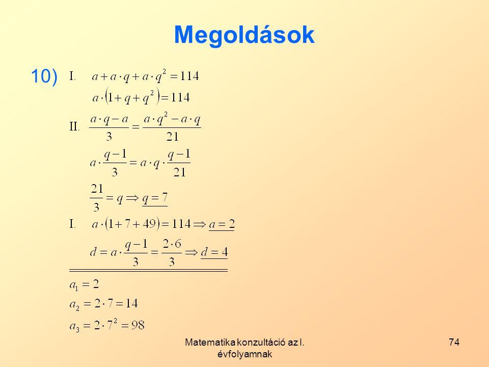 Matematika konzultáció az I. évfolyamnak 74 Megoldások 10)