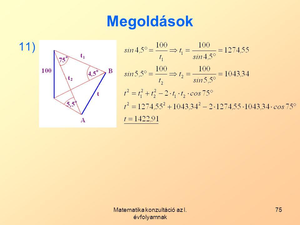 Matematika konzultáció az I. évfolyamnak 75 Megoldások 11)