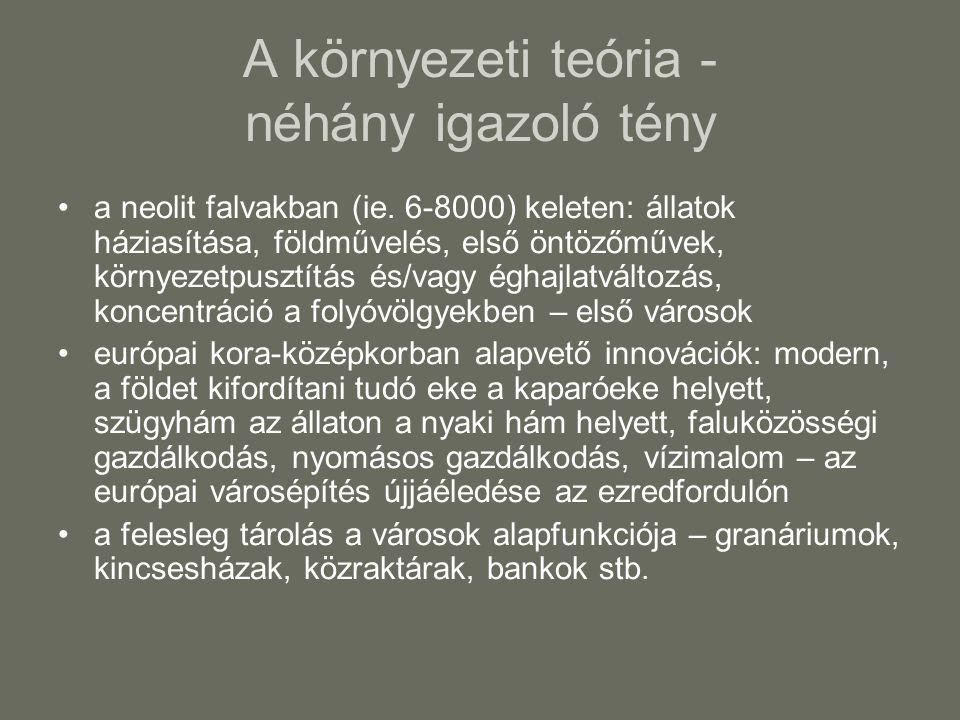 A környezeti teória - néhány igazoló tény a neolit falvakban (ie.
