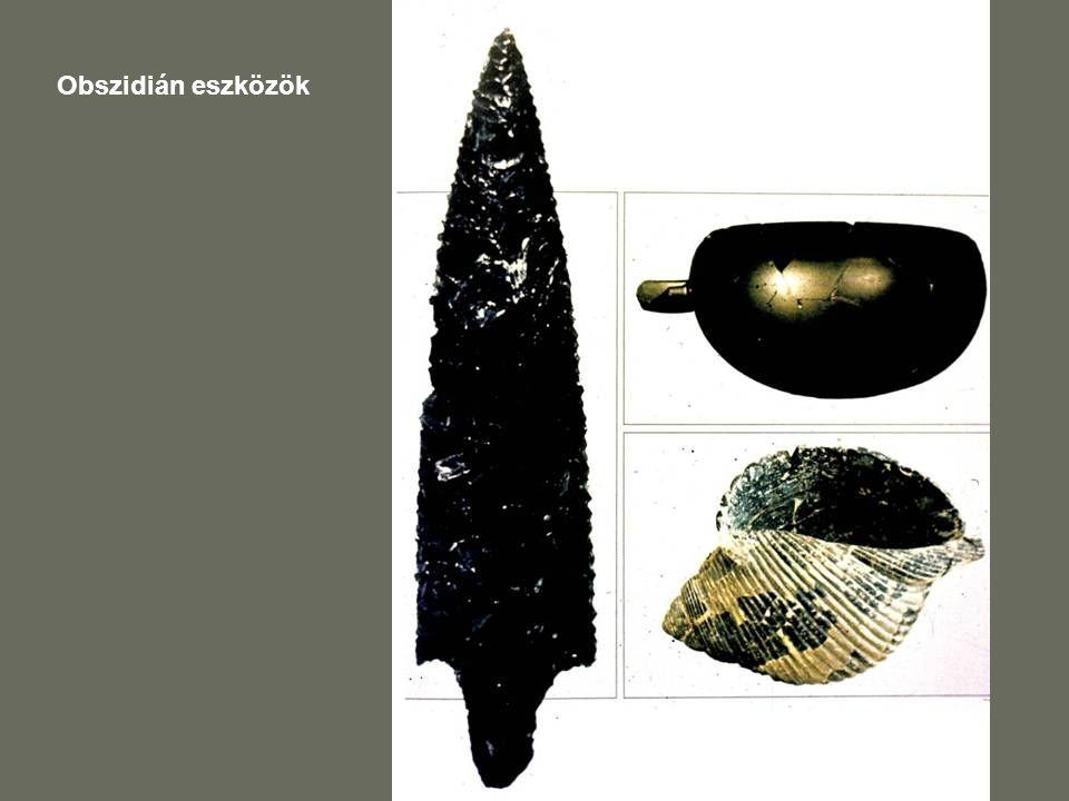 Obszidián eszközök