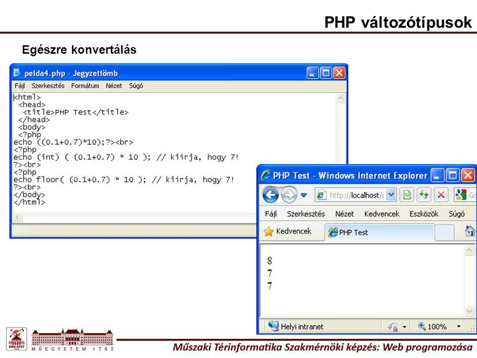 PHP változótípusok Egészre konvertálás