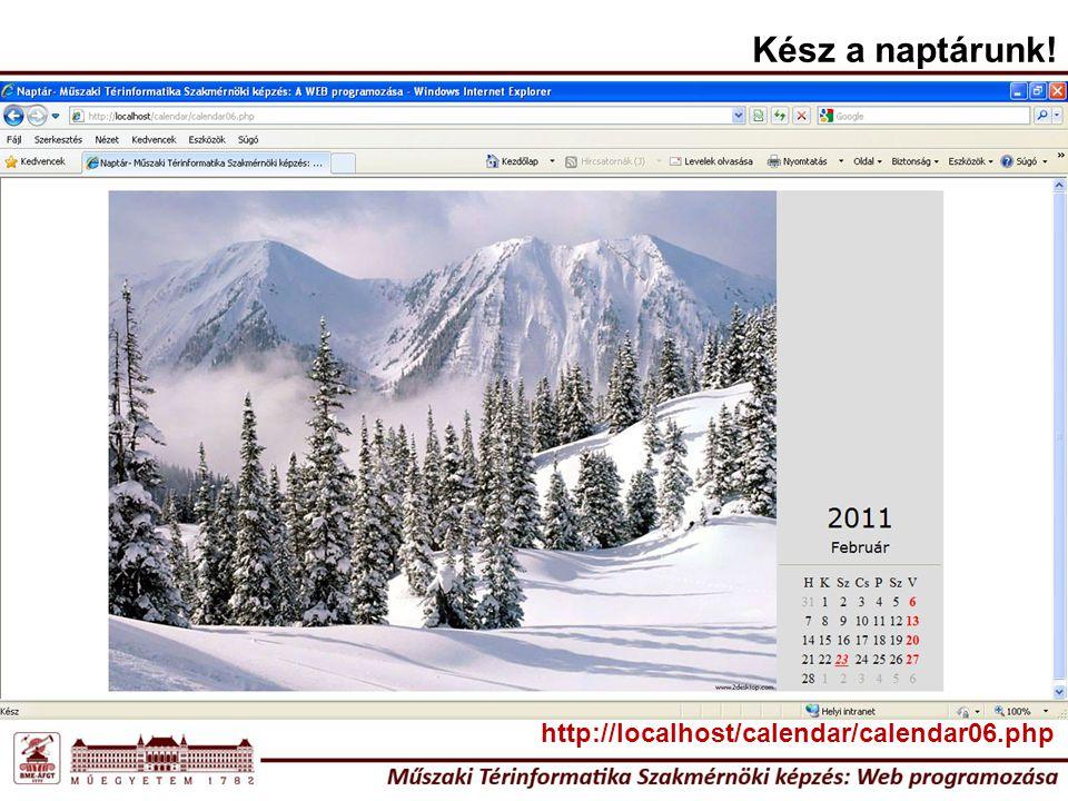 Kész a naptárunk! http://localhost/calendar/calendar06.php