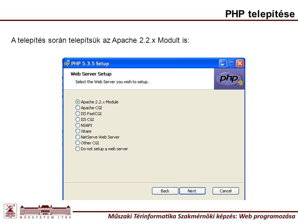 PHP telepítése Windows környezet alatt a kiterjesztések közül kapcsoljuk ki az alábbiakat: CURL, OpenSSL és PostgreSQL