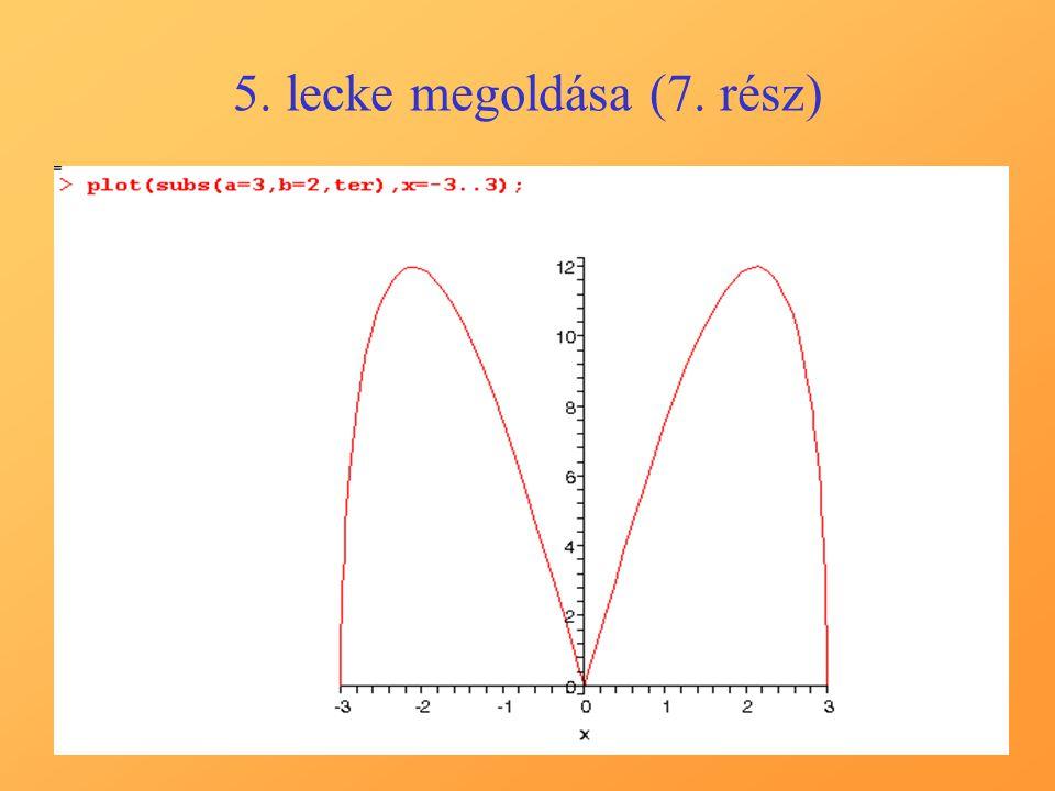 5. lecke megoldása (7. rész)