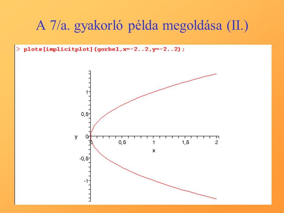 A 7/a. gyakorló példa megoldása (II.)