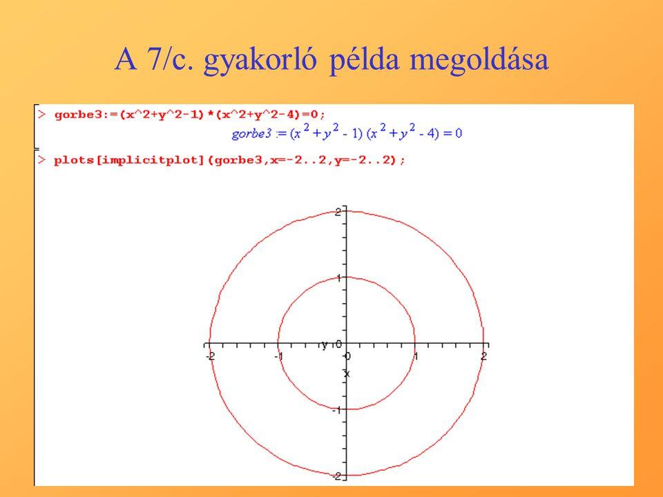 A 7/c. gyakorló példa megoldása