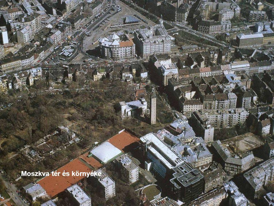 Moszkva tér és környéke