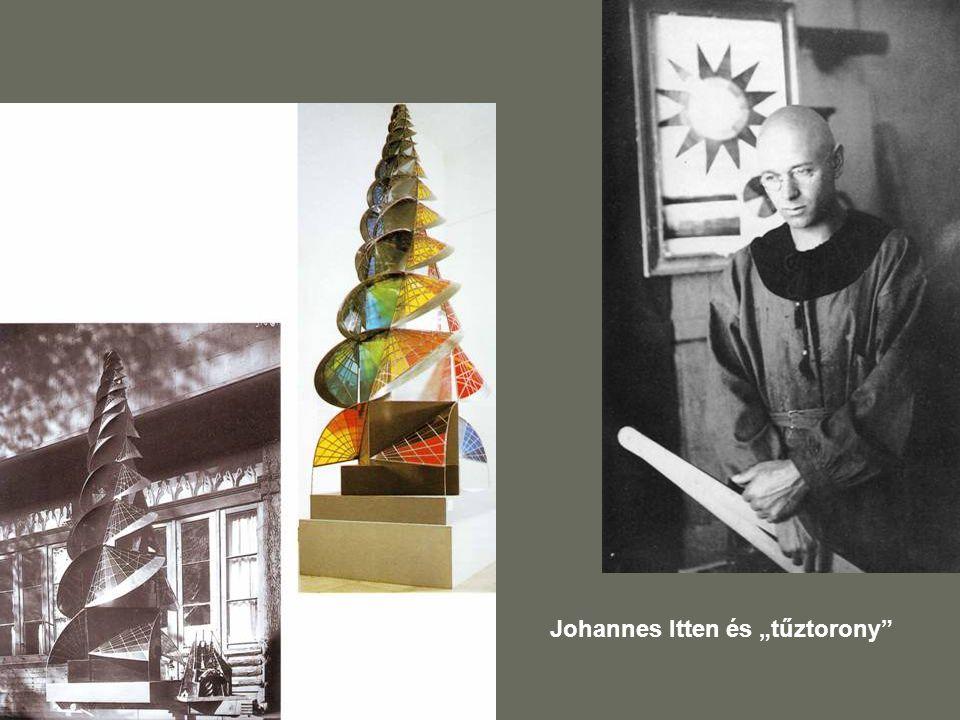 """Johannes Itten és """"tűztorony"""