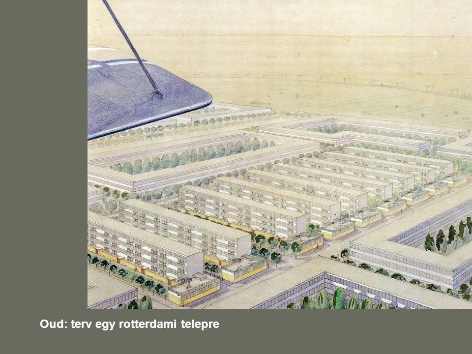Oud: terv egy rotterdami telepre