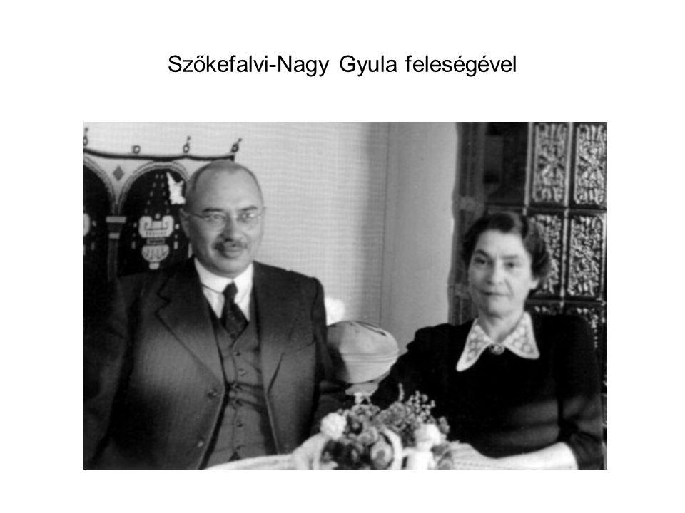 Szőkefalvi-Nagy Gyula feleségével