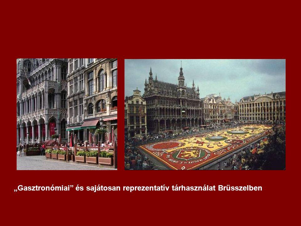 """""""Gasztronómiai és sajátosan reprezentatív tárhasználat Brüsszelben"""