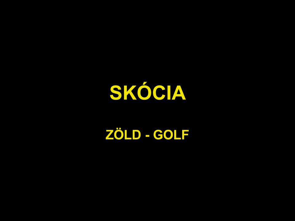 SKÓCIA ZÖLD - GOLF