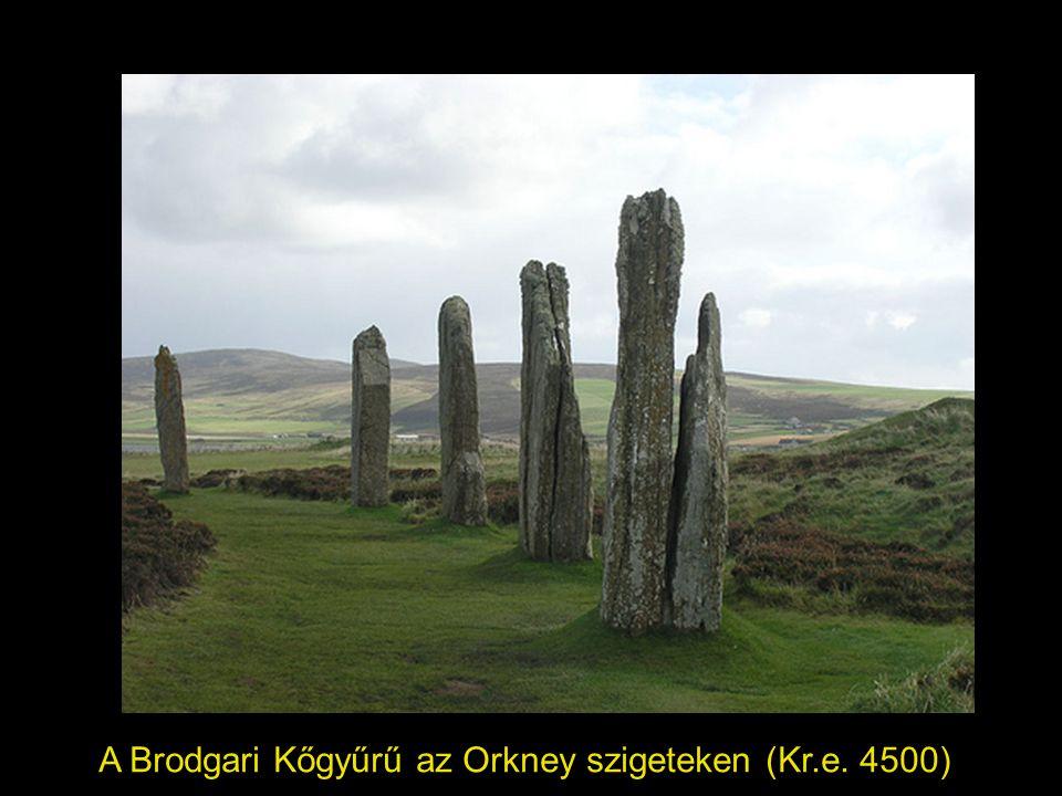 A Brodgari Kőgyűrű az Orkney szigeteken (Kr.e. 4500)