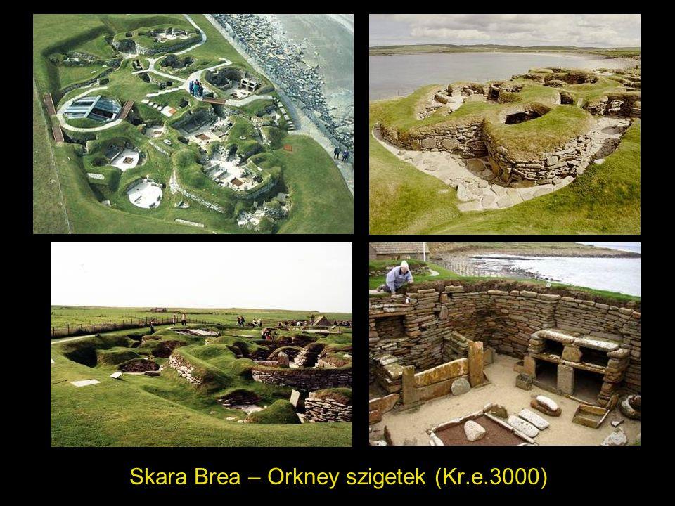 Skara Brea – Orkney szigetek (Kr.e.3000)