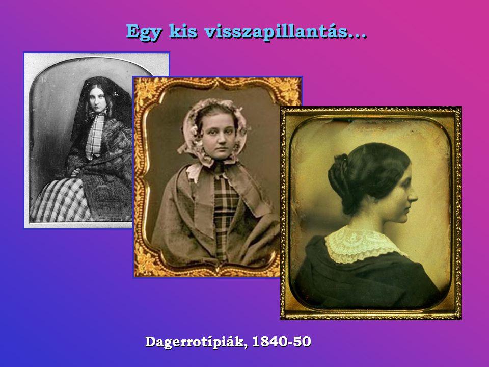 Daguerre, 1839 ezüstözött rézlemez, jódgőz érzékenyítés, higanygőz előhívás, nátriumtioszulfát rögzítés Daguerre, 1839 ezüstözött rézlemez, jódgőz érz