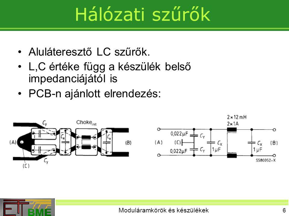 Moduláramkörök és készülékek 27 Vonatkozási földelési rendszer kialakítása Nyomtatott áramköri lemezeken belül vastag vezetékezés, földelő felület (sínrendszer) Részegységek között sodrott vezetékek, tápsinek (sínrendszer, csillagpont) Készülékek között tápsinek (szekrényen belül) sodrott vezetékek (csillagpont)