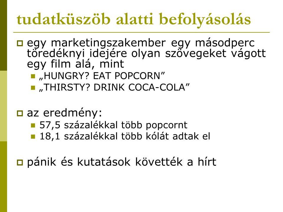 """tudatküszöb alatti befolyásolás  egy marketingszakember egy másodperc töredéknyi idejére olyan szövegeket vágott egy film alá, mint """"HUNGRY? EAT POPC"""